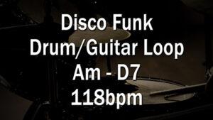 Disco Funk Drum/Guitar Loop Am-D7 118bpm