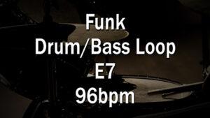Funk Drum/Bass Loop E7 96bpm