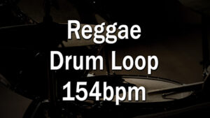 Reggae Drum Loop 154bpm